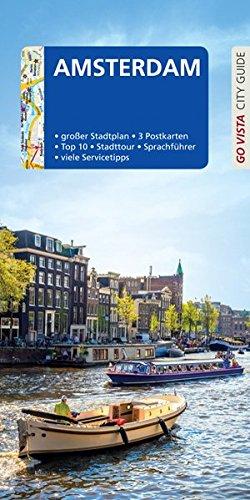 Preisvergleich Produktbild GO VISTA: Reiseführer Amsterdam: Mit Faltkarte und 3 Postkarten (Go Vista City Guide)