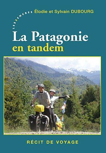 Patagonie en tandem (La)