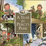 Cover of: A Year in Percy's Park | Nick Butterworth