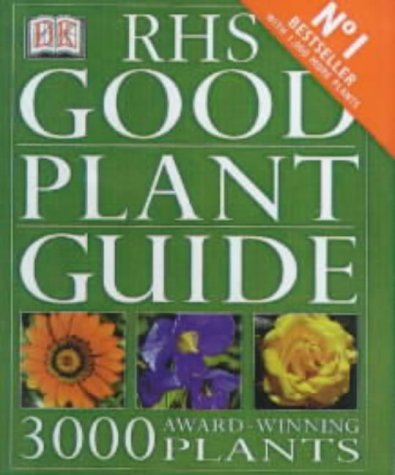 RHS Good Plant Guide (2nd Edition) (Royal Horticultural Society)