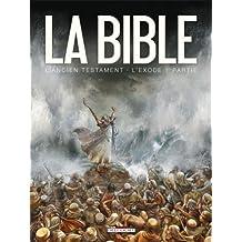 Bible L'ancien testament L'exode T01