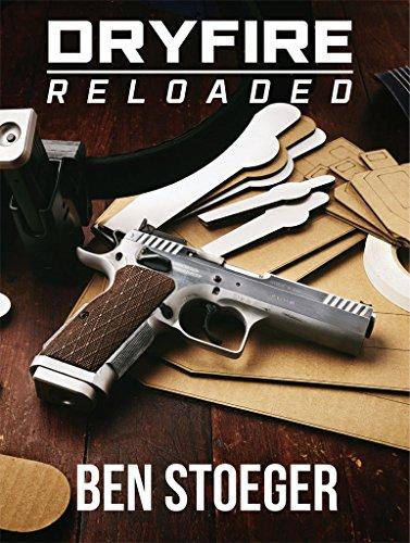 DryFire Reloaded (English Edition) por Ben Stoeger