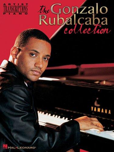 Gonzalo Rubalcaba Collection: Artist Transcriptions - Piano