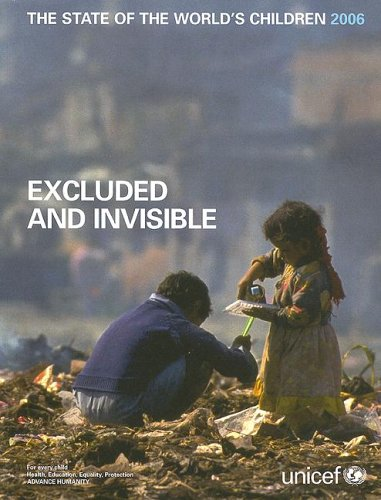 The State of the World's Children: Excluded and Invisible