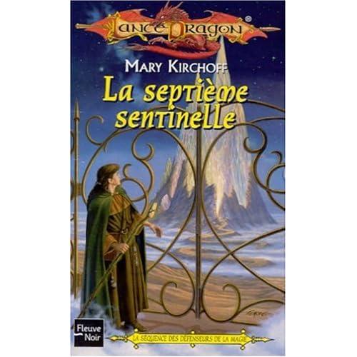 La séquence des défenseurs de la magie Tome 3 : La septième sentinelle