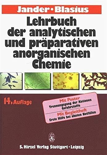 Lehrbuch der analytischen und präparativen anorganischen Chemie: Mit Ausnahme der quantitativen Analyse