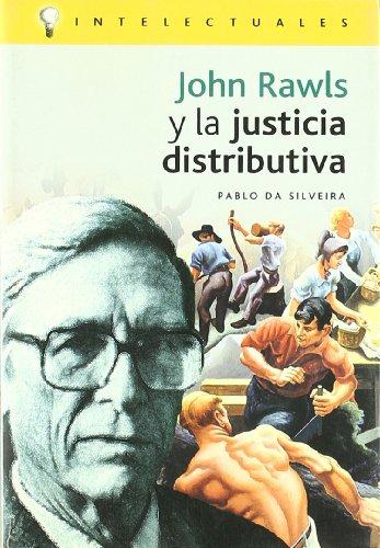 John Rawls y La Justicia Distributiva (Intelectuales)