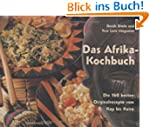 Afrika-Kochbuch: Die 160 besten Origi...