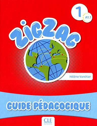 Zigzag. Niveau 1: Guide pédagogique