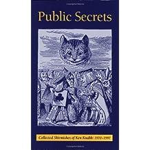 Public Secrets: Collected Skirmishes of Ken Knabb, 1970-1997