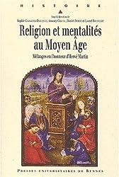Religion et mentalités au Moyen Age. Mélanges en l'honneur d'Hervé Martin