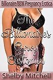 The Billionaire's Curvy Customer: (Billionaire/BBW Bareback Pregnancy Erotica)