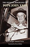 John XXIII: The Official Biography (Saints and Holy People)