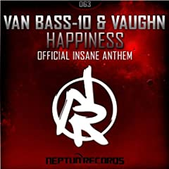 Happiness ( Insane Anthem)