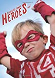 Learning Power Heroes