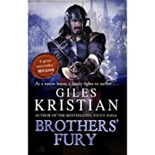 Brothers' Fury (Bleeding Land Trilogy 2) by Giles Kristian (2015-04-23)