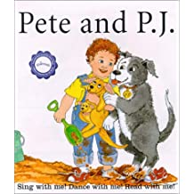 Pete and P.J: Sing, Dance, and Read With Me