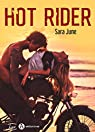 Hot rider par Sara  June