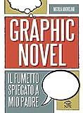 Il graphic novel. Il fumetto spiegato a mio padre
