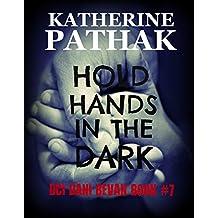 Hold Hands In The Dark (The DCI Dani Bevan Detective Novels Book 7)