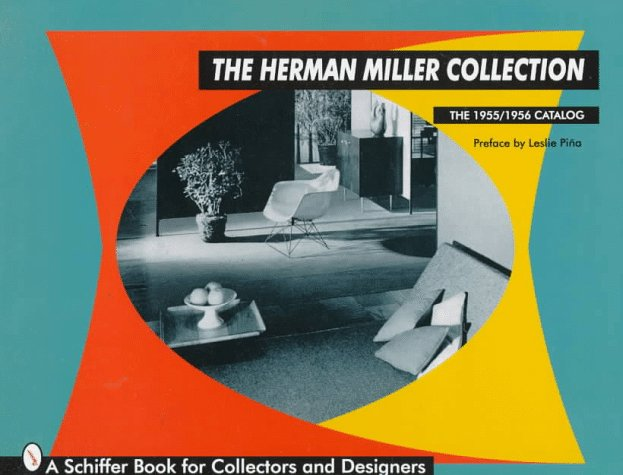 The Herman Miller Collection (Schiffer Book for Collectors and Designers) (20th Century Costume Designer)