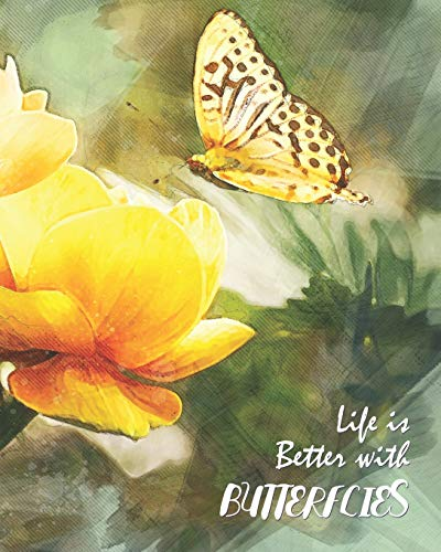 Life is Better with Butterflies: Yellow Butterfly Watercolor - Lined Notebook, Diary, Track, Log & Journal - Cute Gift for Kids, Teens, Men, Women (8