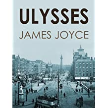 ULYSSES (illustrated, complete and unexpurgated) (English Edition)