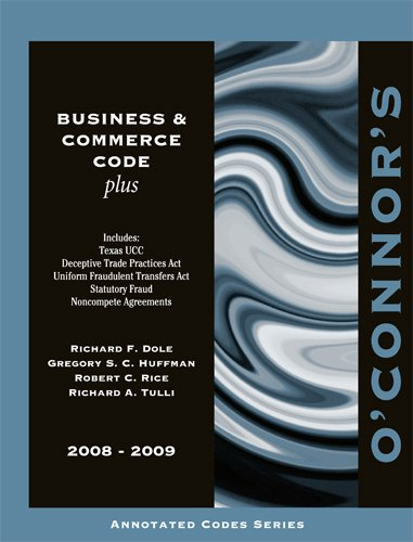 O'Connor's Business & Commerce Code Plus 2008-2009
