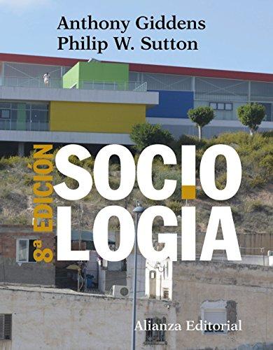 Sociología: 8ª edición (El Libro Universitario - Manuales) por Anthony Giddens