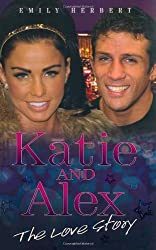 Katie and Alex - The Love Story