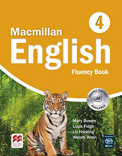 MACMILLAN ENGLISH 4 Fluency: Fluency Book (High Level Primary ELT Course for the Middle East)