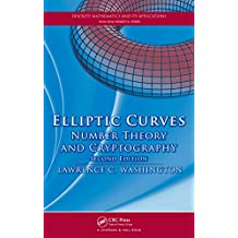 Elliptic Curves: Number Theory and Cryptography, Second Edition (Discrete Mathematics and Its Applications) (English Edition)