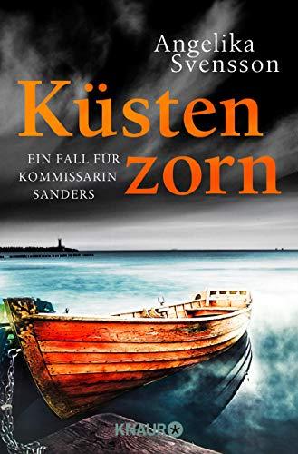 Buchseite und Rezensionen zu 'Küstenzorn: Ein Fall für Kommissarin Sanders (Die Lisa-Sanders-Reihe, Band 5)' von Angelika Svensson