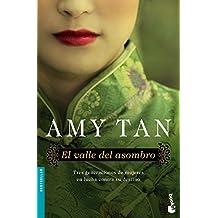 El Valle Del Asombro (Bestseller Internacional) de Amy Tan (2 jun 2015) Tapa blanda