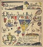 Geheimes Kinder-Spiel-Buch mit vielen [eingedr.] Bildern. [F?r Kinder von 5 bis 15 Jahren gedichtet und bebildert von Joachim Ringelnatz].