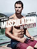 La bible de la musculation au naturel