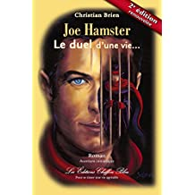 Joe Hamster, Le duel d'une vie 2e édition