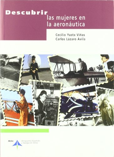 Descubrir las mujeres en la aeronáutica