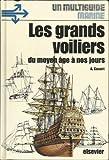 Les Grands voiliers du Moyen âge à nos jours