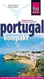 Portugal kompakt - Friedrich Köthe, Daniela Schetar