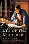 Eye of the Beholder: Johannes Vermeer...