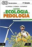 Lezioni di ecologia e pedologia. Vol. unico. Per gli Ist. professionali per lk'agricoltura. Con e-book. Con espansione online