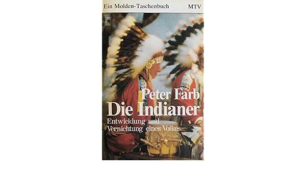Die Indianer: Entwicklung und Vernichtung eines Volkes: Amazon.de ...