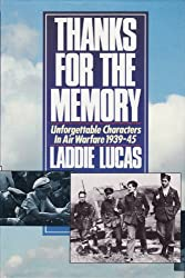 Thanks for the Memory: Unforgettable Characters in Air Warfare, 1939-45