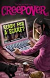 Ready for a Scare? (You're Invited to a Creepover) by P. J. Night (2013-01-06)