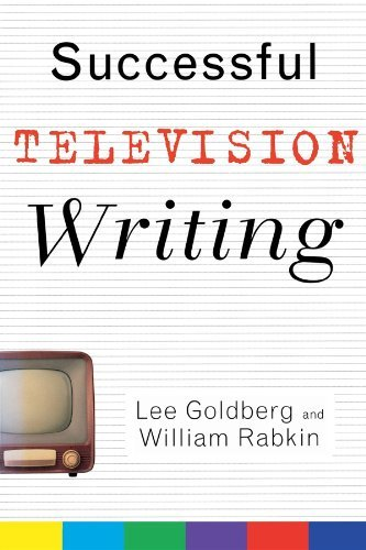 Successful Television Writing by Lee Goldberg William Rabkin(2003-06-24)