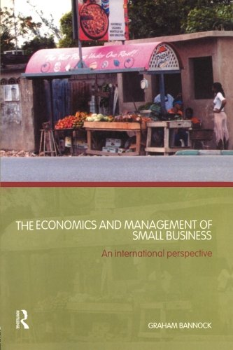 The Economics and Management of Small Business