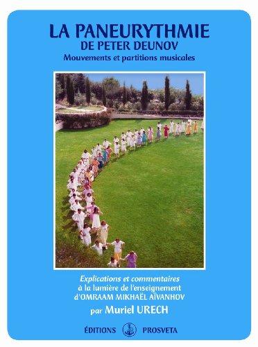 La paneurythmie de Peter Deunov - Mouvements et partitions musicales par Muriel Urech