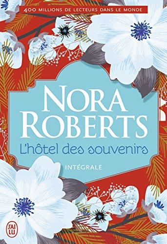 L'hôtel des souvenirs (L'Intégrale) (SEMI-POCHE NORA) (French Edition)