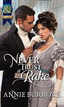 Never Trust a Rake (Mills & Boon Historical) by [Burrows, Annie]